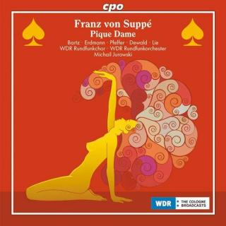 Suppe: Pique Dame - Soloists/WDR Rundfunkchor & Orchester/Jurowski, M.