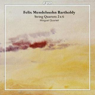 Mendelssohn: String Quartets Vol.1: No.2 Op.13 & No.6 Op.80