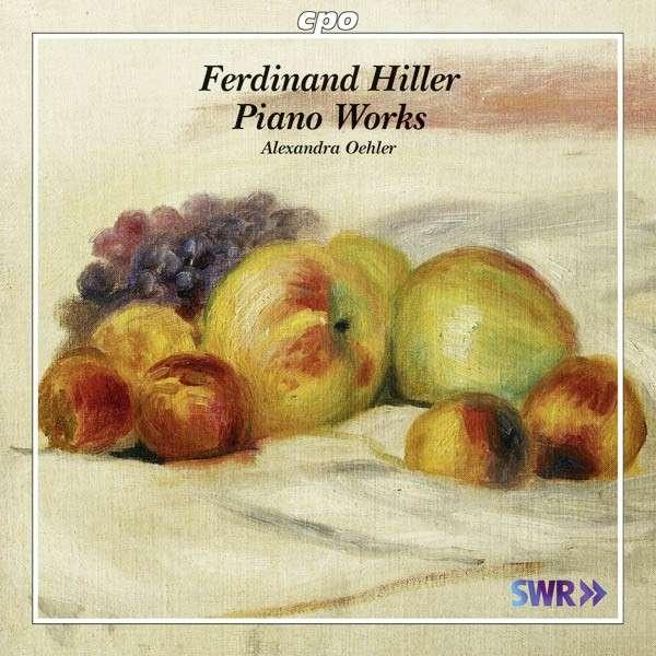 Hiller: Piano Works <span>-</span> Oehler, Alexandra