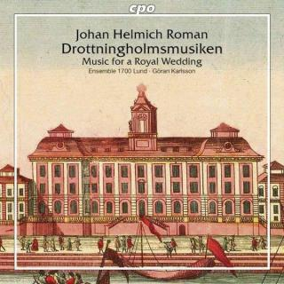 Roman: Music For A Royal Wedding - ENSEMBLE 1700 Lund/Karlsson, G.