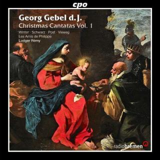 Gebel: Christmas Cantatas Vol.1