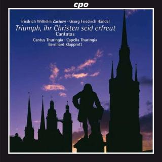 Zachow/Handel: Easter Cantatas From Halle - Soloists/Cantus & Capella Thuringia/Klapprott, B.