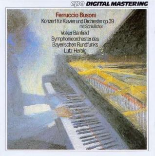 Busoni: Piano Concerto Op 39 - Banfield/Bavarian Radio Symphony Orchestra and