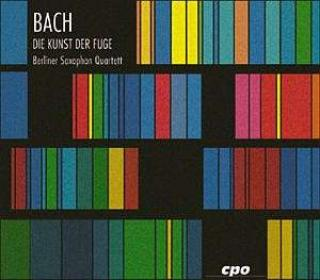 Bach: The Art Of The Fugue For Saxophone Quartet - Berlin Saxophone Quartet