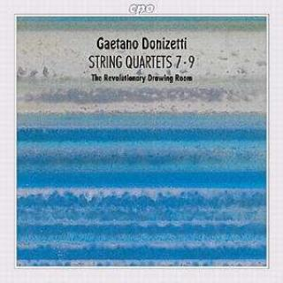 Donizetti: String Quartets Nos 7-9 - The Revolutionary Drawing Room
