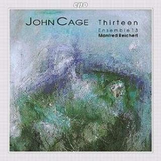 Cage, John: Thirteen Vversions 1 & 2 - Ensemble 13/ Reichert, Manfred