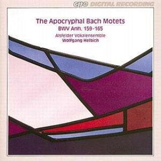 Bach: The Apocryphal Bach Motets Bwv Anh. 159-165