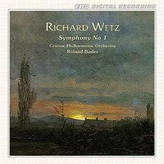 Wetz: Symphony No 1 - Cracow Philharmonic Orchestra/Bader, R.