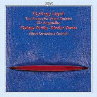Ligeti/Kurtag/Veress: Six Bagatelles For Wind Quintet/Ten Pieces For - Albert Schweitzer Quintett