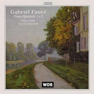 Faure: Piano Quintets Op. 89 In D Minor And Op. 115 In C - Orth/Auryn Quartett