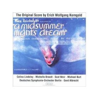 Korngold: A. Midsummer Night's Dream/Complete Film Music - Lindsley/Breedt/Deutsches Symphonie Orchester/Albrecht, G.
