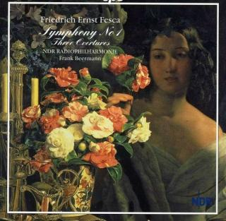 Fesca: Symphony No.1/Overture Op.41 & 43 - NDR Radiophilharmonie/Beermann, F.