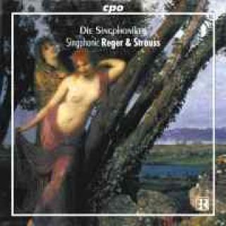 Strausss/Reger: Part Songs For Male Voices - Die Singphoniker