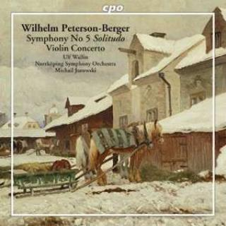 Peterson Berger: Symphony 5/Violin Concerto - Wallin/Norrkoeping Symphony Orchestra/Jurowski, M.
