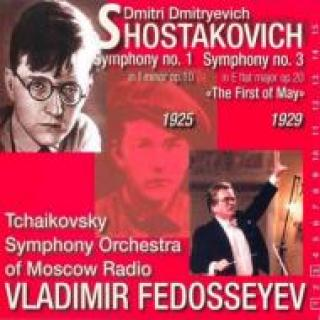 Schostakowitsch,Dmitri - Symphony No. 1 & 3 (The First Of May) - Fedosseyev/Moscow State Academy Chamber Choir/Tschaikowsky Symphony Orchestra -