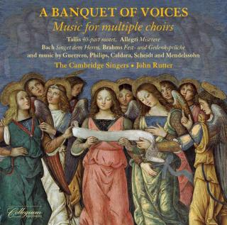 A Banquet of Voices: Music for Multiple Choirs - The Cambridge Singers / Rutter, John