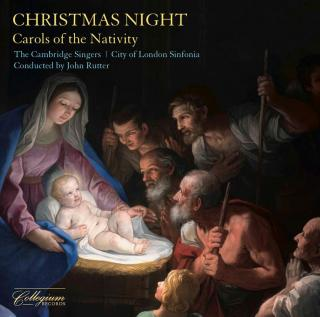 Christmas Night - Carols of the Nativity - The Cambridge Singers / City of London Sinfonia / Rutter, John