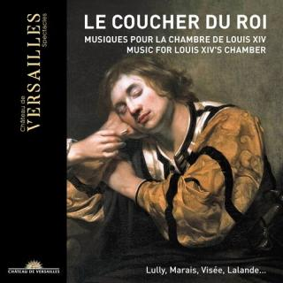 Le Coucher du Roi - Music for Louis XIV's Chamber (CD + DVD) - Various
