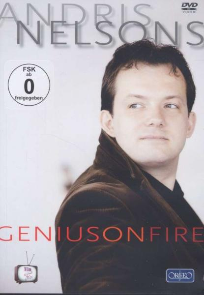 Andris Nelsons: Genius On Fire <span>-</span> Andris Nelsons