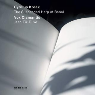 Kreek: The Suspended Harp of Babel - Vox Clamantis