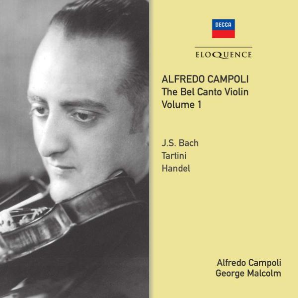 Alfredo Campoli: The Bel Canto Violin Volume 1