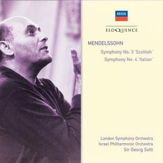 "Mendelssohn, Felix: Symphonies No. 3 ""Scottish""* & No. 4 ""Italian"" - Solti, Sir Georg"