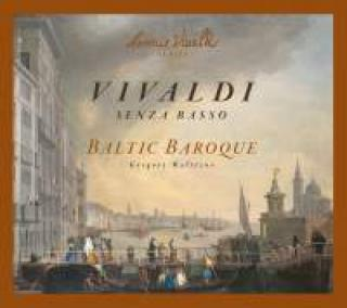 Vivaldi, Antonio Sonate Senza Basso Rv 68/70/71/77 Maltizov/Baltic Baroque/Tarum/ -