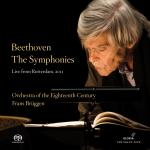 Beethoven: Symphonies Nos. 1-9 (Complete) - Live In Rotterdam 2011 <span>-</span> Orchestra of the 18th Century/Brüggen, Frans