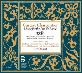 Charpentier, G: Music For Prix De Rome - NIQUET/BRUSSELS PHILHARMONIC/FLEMISH RADIO CHOIR/