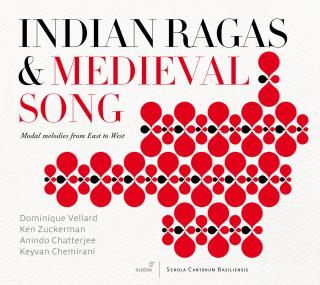 Indian Ragas & Medieval Song-Modal Melodies From East To West - VELLARD/ZUCKERMAN/CHATTERJEE/CHEMIRANI