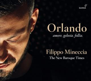 Orlando - amore. gelosia. follia - Works by Handel, Steffani etc - Mineccia, Filippo / The New Baroque Times