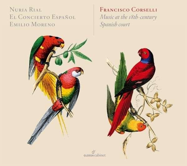 Corselli, Francisco: Music At The Spanish Court <span>-</span> Nuria Rial (soprano)