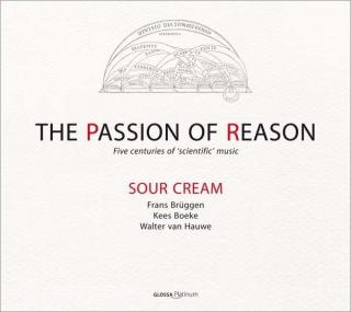The Passion Of Reason - Sour Cream