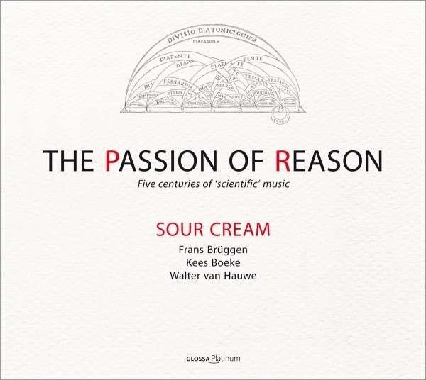 The Passion Of Reason <span>-</span> Sour Cream