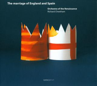The Marriage Of England And Spain - CHEETHAM/ORCHESTRA OF THE RENAISSANCE