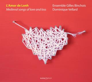 L'amor De Lonh - Medieval Songs Of Love And Loss - VELLARD/ENSEMBLE GILLES BINCHOIS