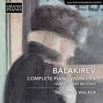 Balakirev: Complete Piano Works, Vol. 6: Islamey & Beyond