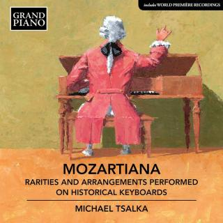 Mozartiana - Rarities & Arrangements Performed on Historical Keyboards