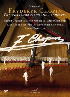 Chopin: Complete Works For Piano & Orchestra - Orchestra of the 18th Century/Brüggen, Frans