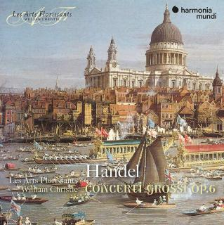 Handel: Concerti grossi Op. 6 - Les Arts Florissants / Christie, William