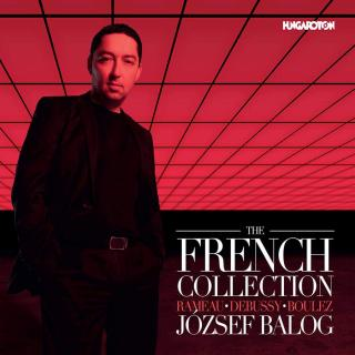 The French Collection - Balog, Jozsef (piano)