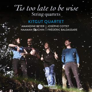 'Tis too late to be wise - Purcell, Haydn, John Blow - Kitgut Quartet