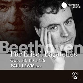 Beethoven: Für Elise and Bagatelles Opp. 33, 119 & 126 - Lewis, Paul (piano)