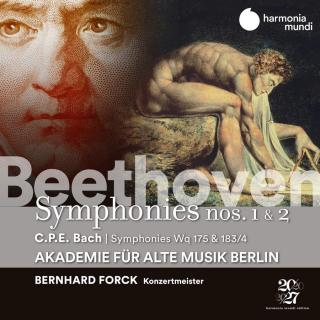 Beethoven: Symphonies Nos. 1 & 2 / CPE Bach: Symphonies H650/665 - Akademie für Alte Musik Berlin / Forck, Bernhard