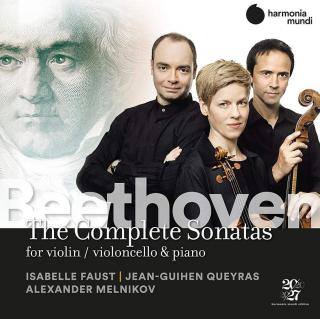 Beethoven: Complete Sonatas for Violin and Cello / etc. - Faust, Isabelle (violin) / Queyras, Jean-Guihen (cello) / Melnikov, Alexander (piano)