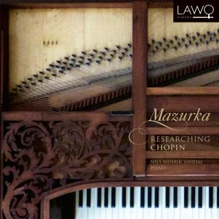 Mazurka Researching Chopin - Asheim, Nils Henrik (piano)