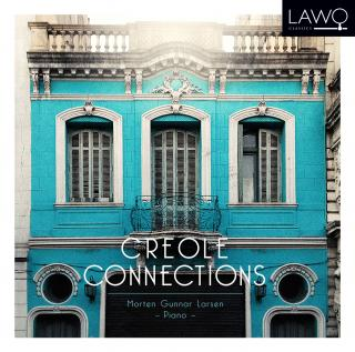 Creole Connections - Larsen, Morten Gunnar (piano)