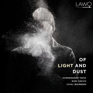 Of Light and Dust - Kammerkoret Nova / Askvik, Mari (solist) / Weinberg, Yuval (dirigent)