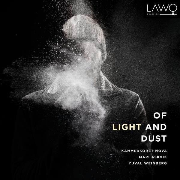 Of Light and Dust <span>-</span> Kammerkoret Nova / Askvik, Mari (solist) / Weinberg, Yuval (dirigent)