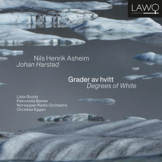 Nils Henrik Asheim & Johan Harstad: Grader av hvitt / Degrees of White - Goody, Laila (narrator NO) / Barker, Petronella (narrator, EN) / The Norwegian Radio Orchestra / Eggen, Christian (conductor)